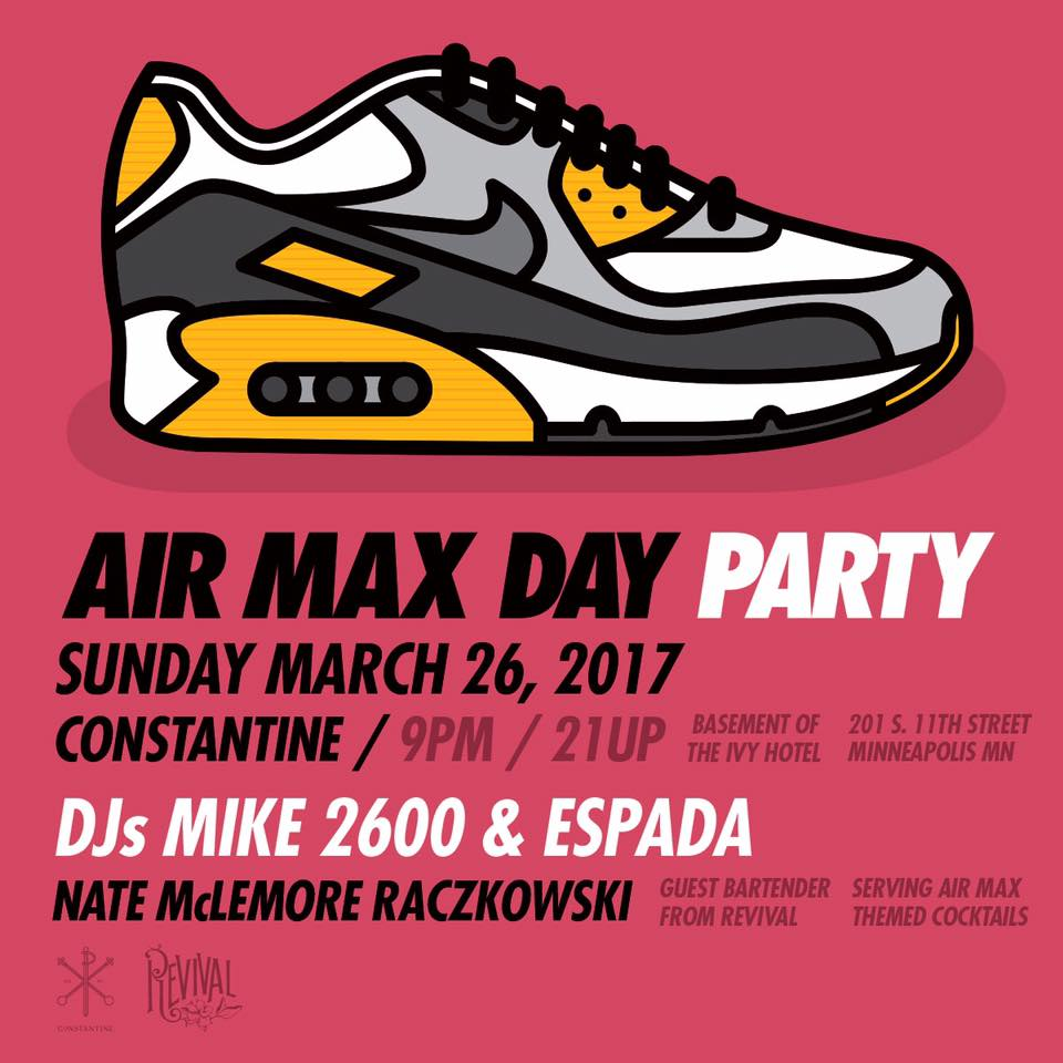 new concept 8eecb f1af2 Air Max Day Party at Constantine, Minneapolis - The ...